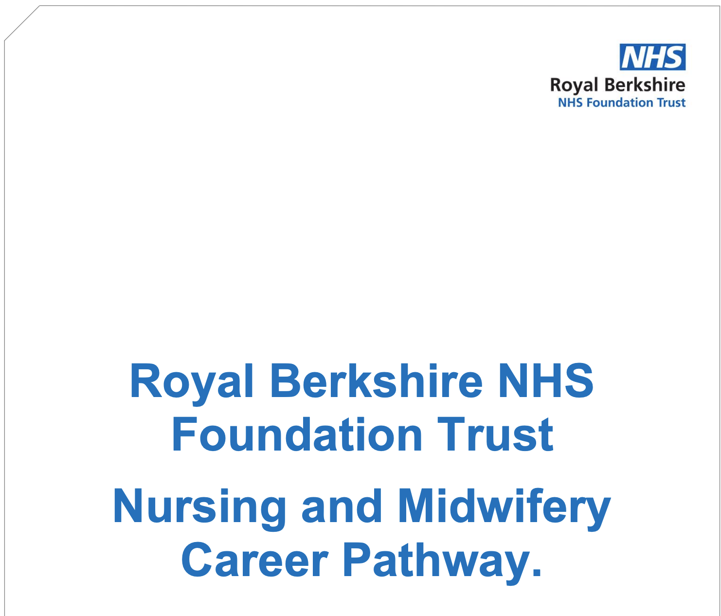 Nursing and Midwifery Career Pathway - Royal Berkshire NHS FT Trust featured image